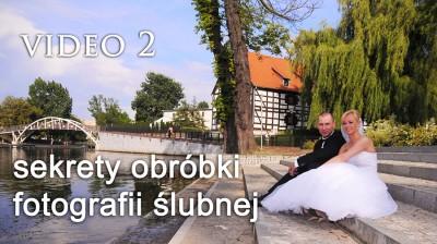 Fotografia ślubna - poradnik - obróbka zdjęć