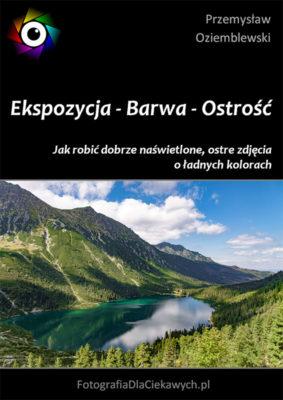 Ekspozycja - Barwa - Ostrość - okładka ebooka
