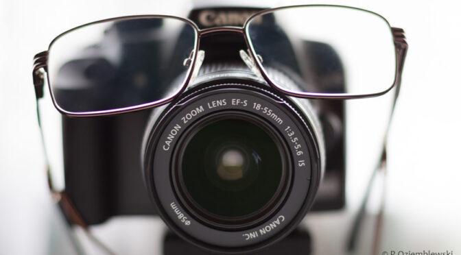 Jak mieć ostre zdjęcia mimo wady wzroku – techniki ostrzenia