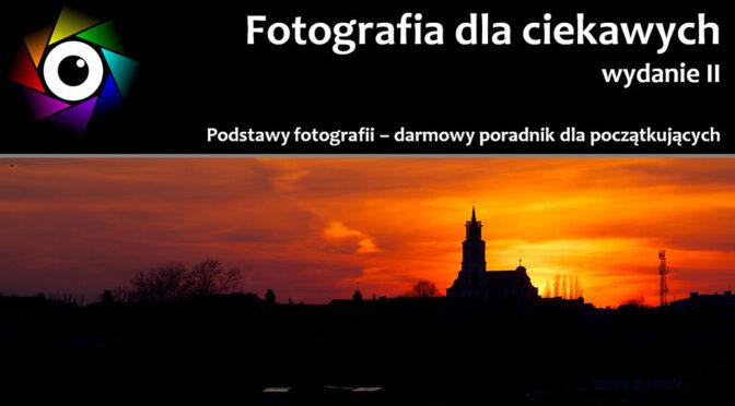 """Kolejna opinia na temat ebooka """"Fotografia dla ciekawych"""""""