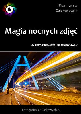 Magia nocnych zdjęć - ebook