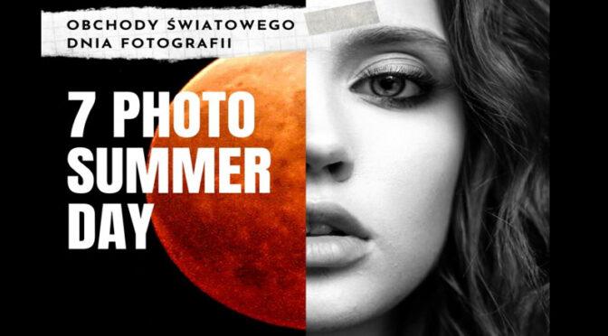 5 dni warsztatów i wykładów – 7 PhotoSummerDay 2020